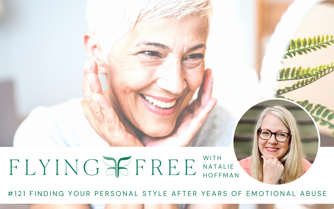 Finding Your Personal Style After Years of Emotional Abuse