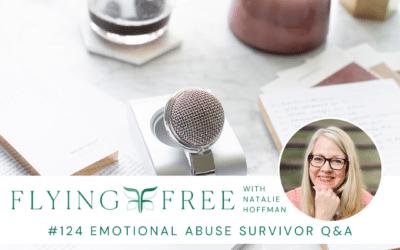 Emotional Abuse Survivor Q&A
