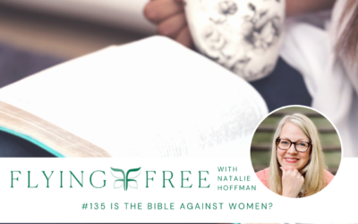 Is the Bible Against Women?
