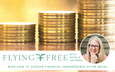 How to Achieve Financial Independence After Abuse