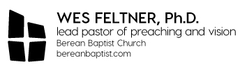 Wes Feltner's Character is Exposed in His Sermon and His Abusive Response